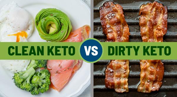 Clean vs dirty keto