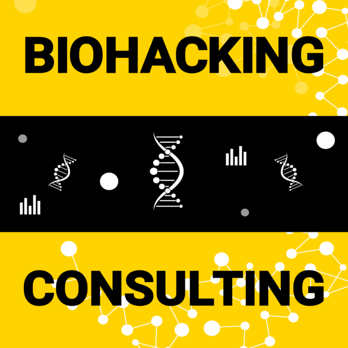 Biohacking Consulting
